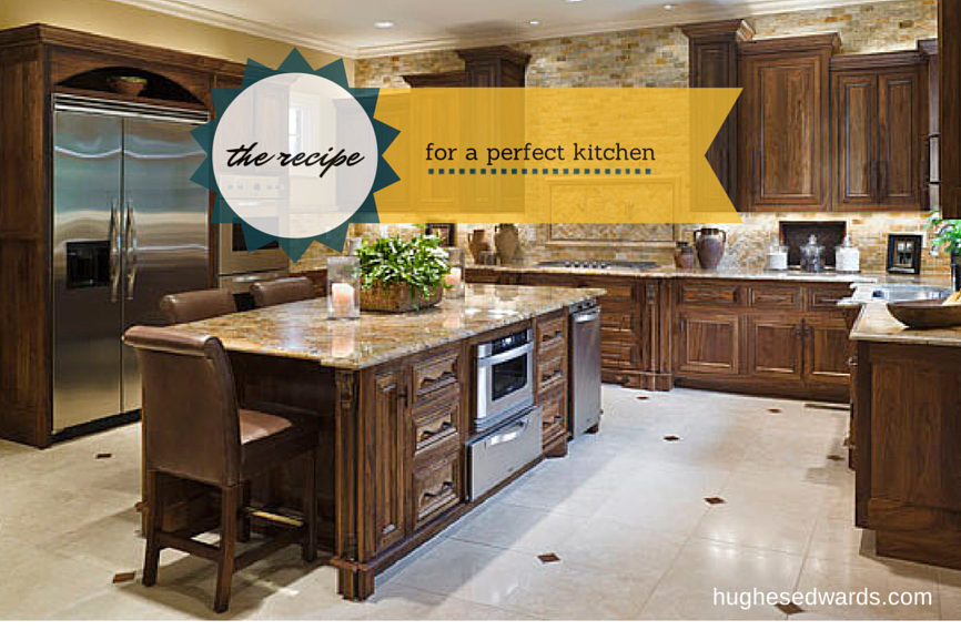 The Recipe for the Perfect Kitchen - Hughes Edwards Builders