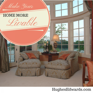 5 Ways to Make Your Home More Livable